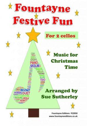 Fountayne Festive Fun for 2, 3 and 4 cellos